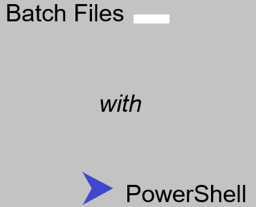 batch files powershell